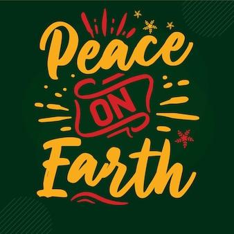 Peace on earth lettering premium vector design