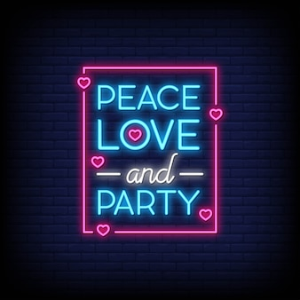 Peace love and party for poster in neon style. modern quote inspiration in neon style.