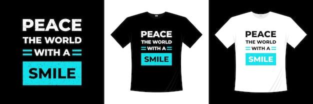 笑顔のタイポグラフィtシャツデザインで世界を平和に