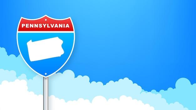 도 표지판에 펜실베니아 지도입니다. 펜실베니아 주에 오신 것을 환영합니다. 벡터 일러스트 레이 션.
