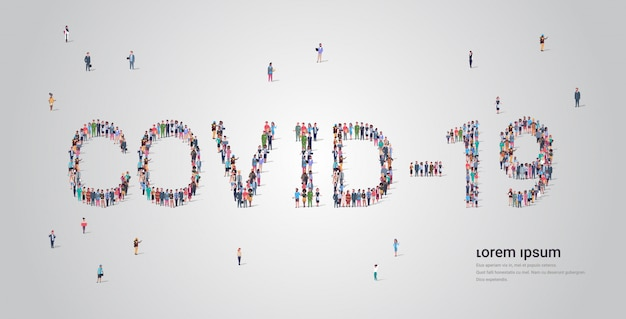 People crowd forming covid-19 lettering text pandemic coronavirus quarantine concept