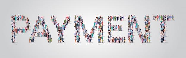 支払い言葉の形で集まる人々の群衆