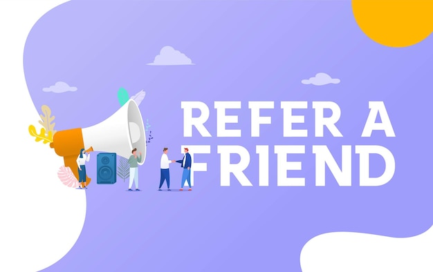 People shout on megaphone with refer a friend word concept vector illustration with character hand shake, landing page, template, ui, web, mobile app, poster, banner, flyer