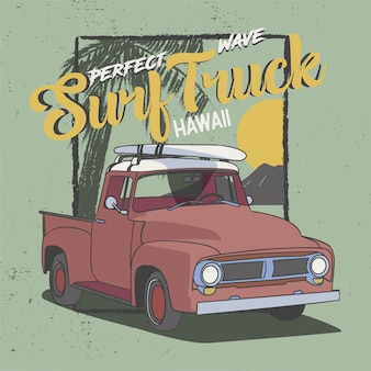 Perfect wave surf truck hawaii, slogan design for t-shirt, poster and all print graphic. palm sunset and rock mountain view.