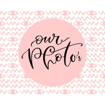 Photo album cover with hand lettered text