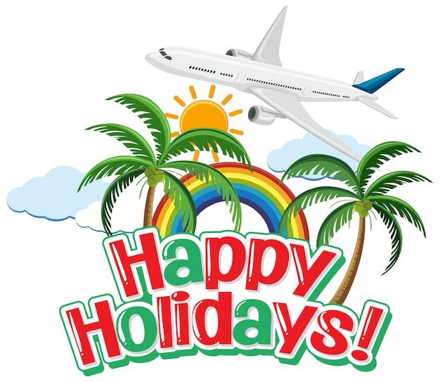 空を飛んでいる飛行機で幸せな休日のフレーズデザイン