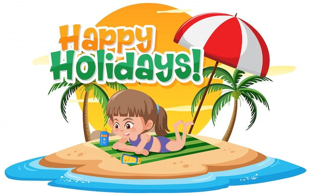 Phrase design for happy holidays with girl on the beach