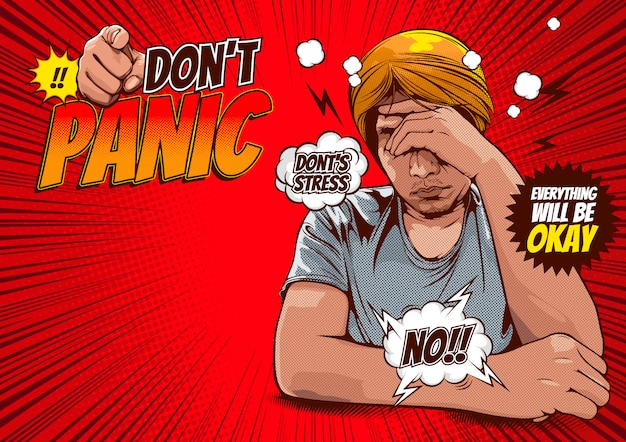 Pictures of men hold the head with hand, don't panic! everything will be okay, comic cover template background.