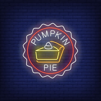 Piece of pumpkin pie neon sign