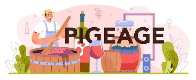 Pigeage typographic header wine production alcohol drink traditional making