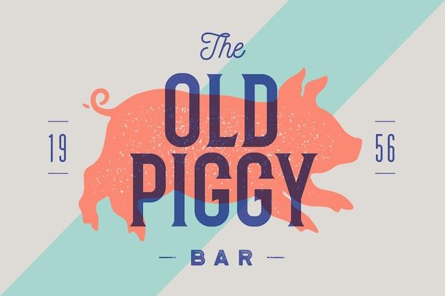 ピギー、ブタ、ポーク。バー、レストラン、パブ、カフェのヴィンテージラベル、ロゴ、プリントステッカー。