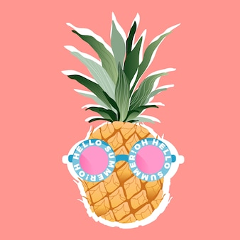Pineapple wearing sunglasses. tropical fruit and trendy sunglasses with a quote on a frame.