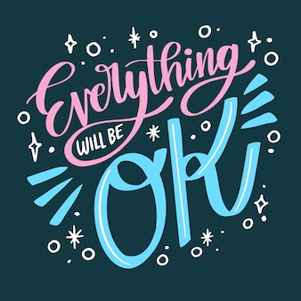 Pink and blue everything will be ok lettering