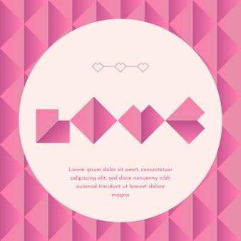ピンクの幾何学的な愛の背景