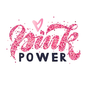Pink power breast cancer awareness lettering with pink heart vector illustration for poster