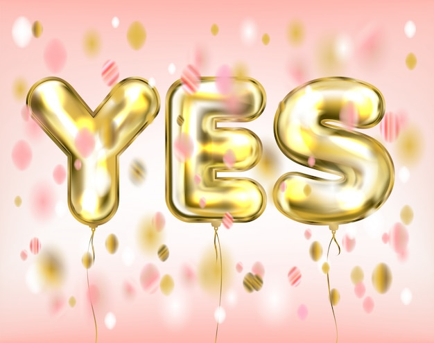 Pink yes-lettering by foil golden balloons