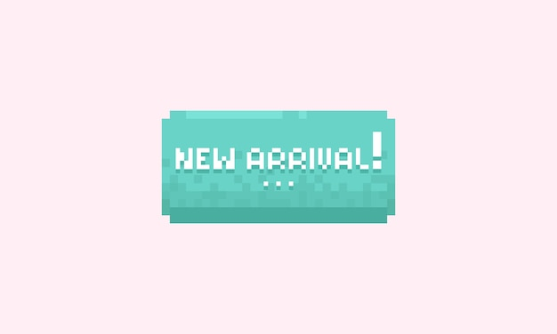 Pixel new arrival banner