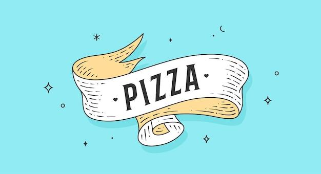 ピザ。古い学校のビンテージリボン、リボン付きのレトロなグリーティングカード、テキストピザ。ファーストフード、ピザの彫刻スタイルの古いリボンヴィンテージバナー。ポスター用ヴィンテージリボン。ベクトルイラスト