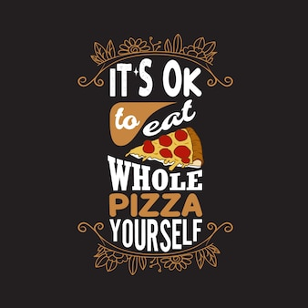 Pizza quote and saying.