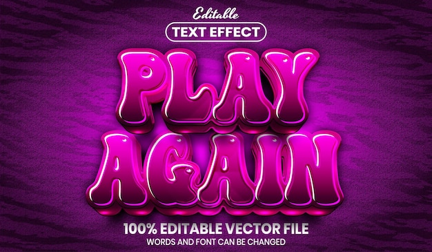 Play again text, font style editable text effect