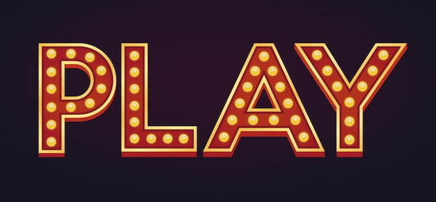Play banner alphabet sign marquee light bulb vintage