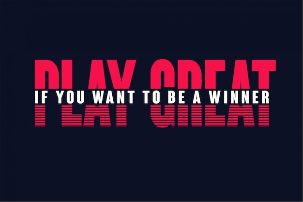 Play great typography