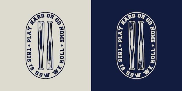 Play hard or go home vintage typography baseball t shirt design illustration