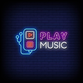 Play music  neon signs style text