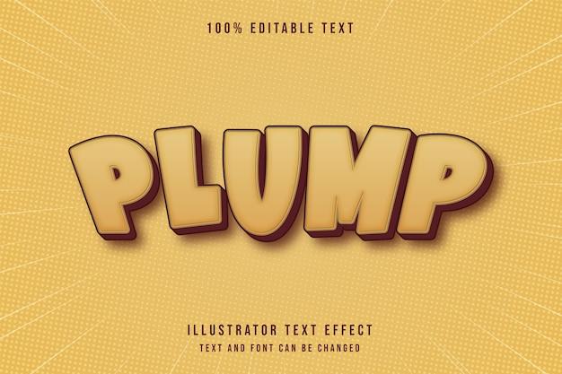 Plump, 3d editable text effect yellow gradation orange pastels comic style