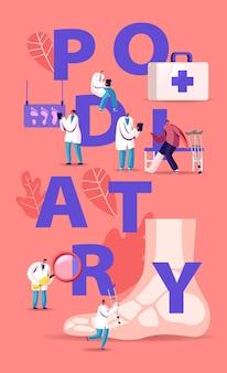 Концепция подиатрии. врач-ортопед исследует заболевания стопы, голеностопного сустава и нижних конечностей. мультфильм плоский иллюстрация