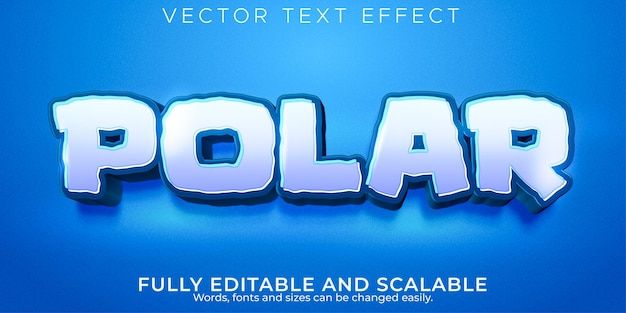 Polar editable text effect, ice and frozen text style