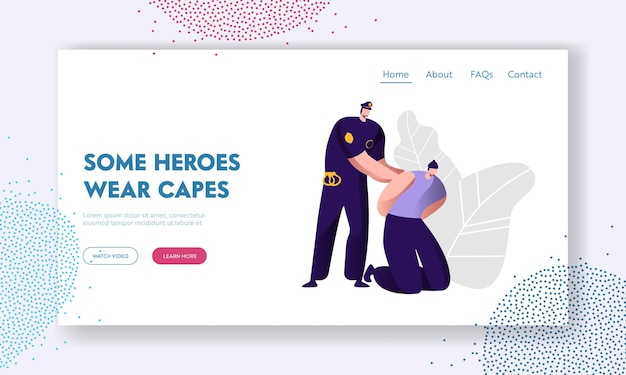 Policeman arrests thief. cop in uniform at work, law protection concept, professional safety control, police department service website landing page, web page. cartoon flat vector illustration