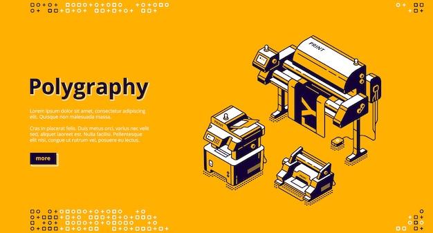 Polygraphy 배너. 타이포그래피 사업, 인쇄 서비스. 프레스 장비의 아이소 메트릭 일러스트와 함께 인쇄 집의 벡터 방문 페이지