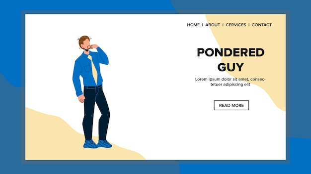 Pondered guy thinking try solve problem vector. pondered young man touching face think and make decision. character wearing elegant suit with question web flat cartoon illustration