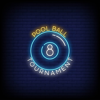 Pool ball tournament neon signboard on brick wall