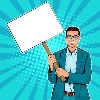 Pop art businessman with blank banner on wooden stick.