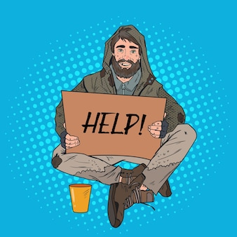 Pop art homeless man. male beggar with sign cardboard ask for help. poverty concept.