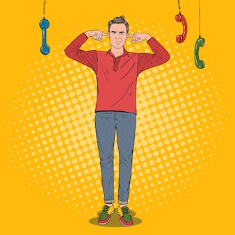 Pop art overworked frustrated man closed ears with fingers from annoying phones. multitasking office work. ignorance concept.