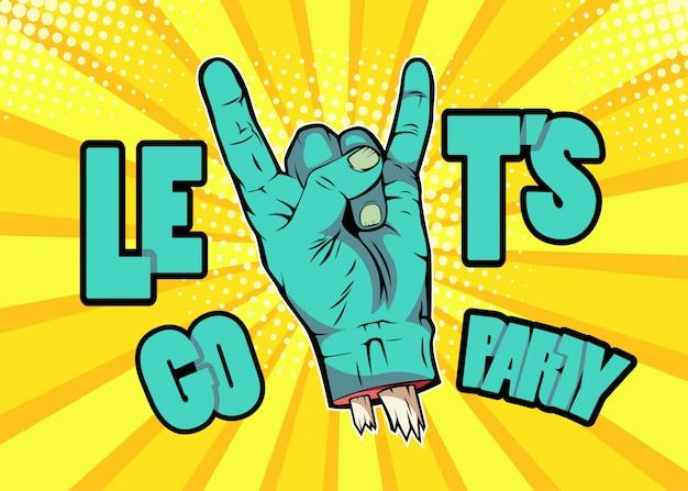 Pop art zombie hand showing rock gesture. halloween monster party invitation poster