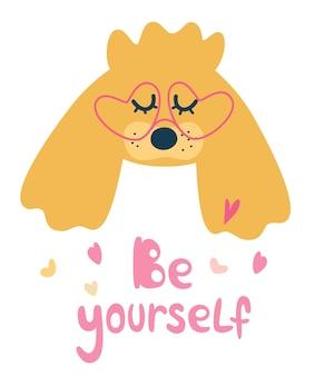 眼鏡をかけた犬の肖像画。レタリングの引用あなた自身でありなさい。マルプー、ミニチュアプードル、マルタ語をスローガンにした甘いパグ犬のプリントデザイン。ファッションファブリック、テキスタイルグラフィック、プリントのベクトルイラスト