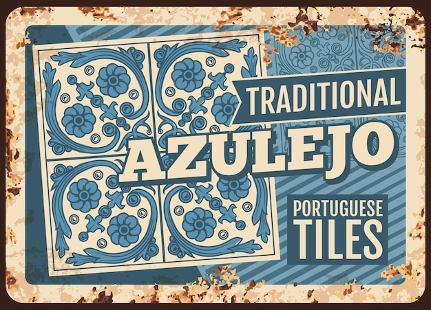 Portugal travel, azulejo tiles, metal plate rusty, retro poster. portuguese ceramic tiles with national ornament pattern, portugal culture and tradition symbol, european cities travel