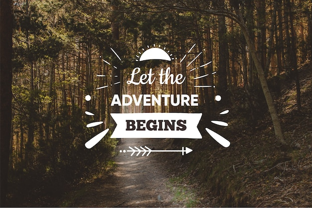 Positive adventure quote background