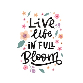 Positive background lettering with flowers