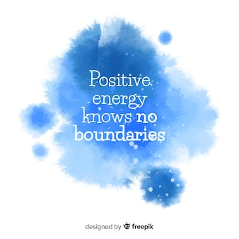 Positive message on blue watercolor stain