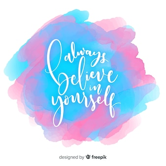Positive message on watercolor background