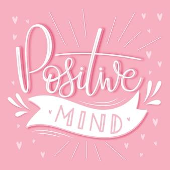 Positive mind lettering