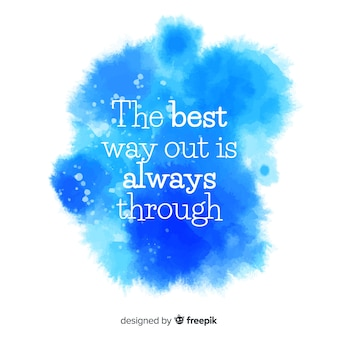 Positive phrase on blue watercolor stain