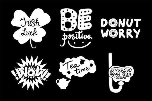 Положительные плакаты пончик беспокоиться рисованной набор цитаты на фоне классной доски. коллекция мотивационных фраз wow, ирландская удача, время чая и под водой черно-белый шаблон векторных плоских иллюстраций