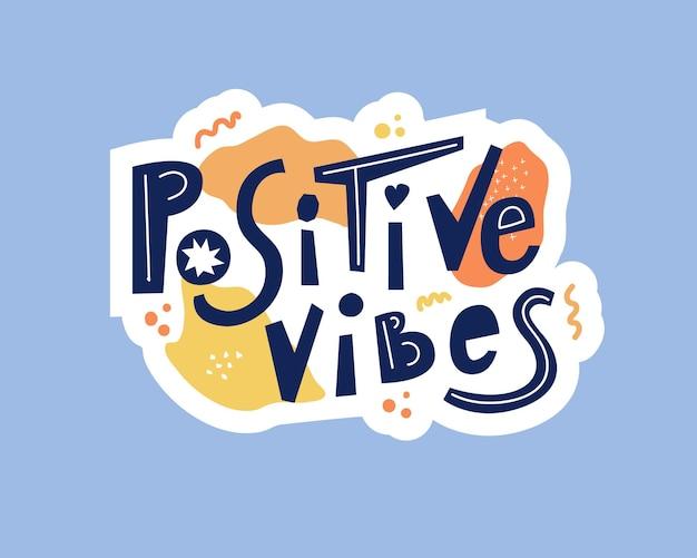 긍정적 인 느낌 손으로 그려진 글자.