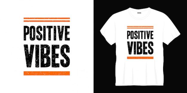 긍정적 인 느낌의 타이포그래피 티셔츠 디자인
